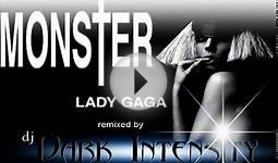 Monster | Lady Gaga | (dj Dark Intensity Remix) 2009 HQ + DL
